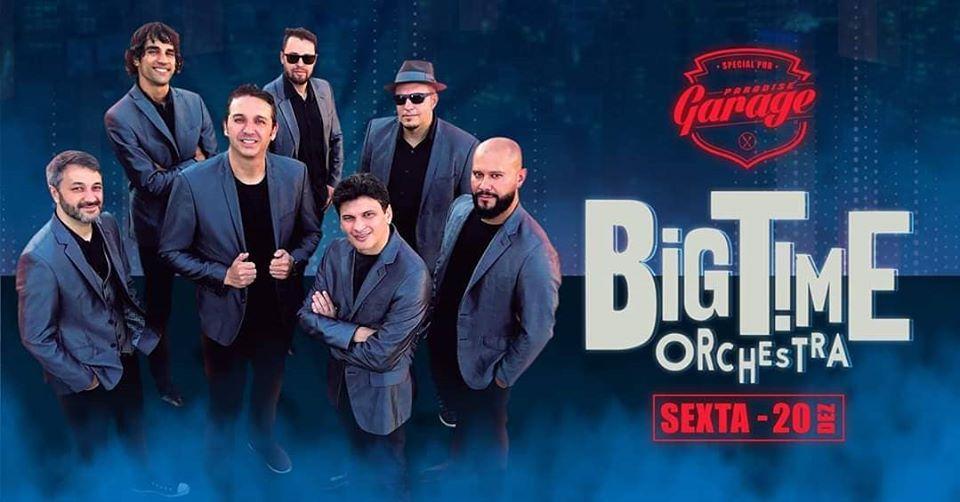 Big Time Orquestra no Paradise Garage em Teresópolis - Terê Total